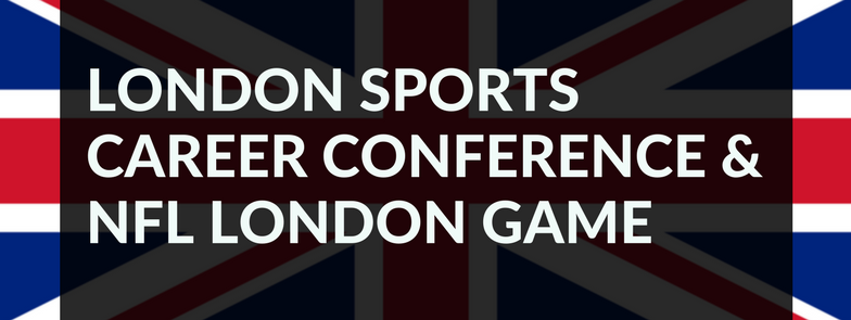 LONDON SPORTS CAREER CONFERENCE &  NFL LONDON GAME NFL International Series Wembley Stadium, Brent Civic Center